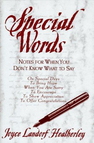 Special Words: Joyce Landorf Heatherley