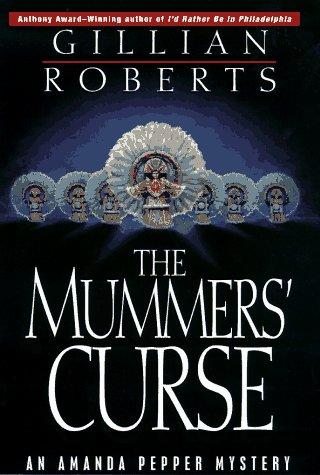 The Mummers' Curse: An Amanda Pepper Mystery: Roberts, Gillian