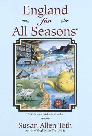 England For All Seasons: Susan Allen Toth