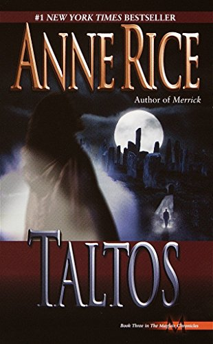 9780345404312: Taltos (Lives of Mayfair Witches)