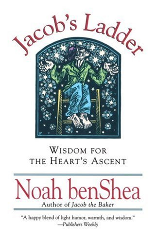 Jacob's Ladder: Wisdom for The Heart's Ascent