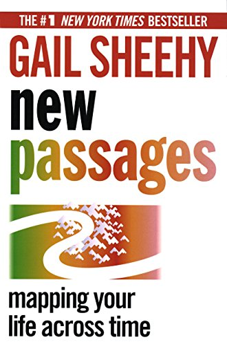 9780345404459: New Passages: Mapping Your Life Across Time