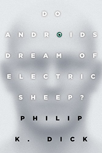 9780345404473: Do Androids Dream of Electric Sheep?: The inspiration for the films Blade Runner and Blade Runner 2049
