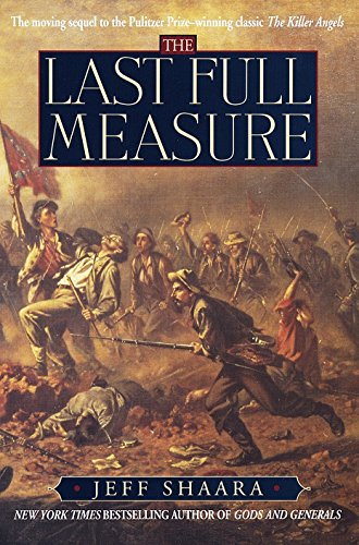 9780345404916: The Last Full Measure: A Novel of the Civil War (Civil War Trilogy)