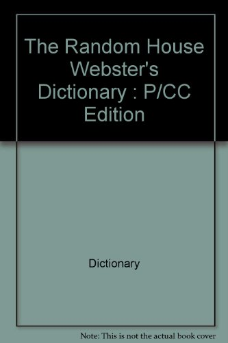 The Random House Webster's Dictionary: P/CC Edition (0345405242) by Dictionary