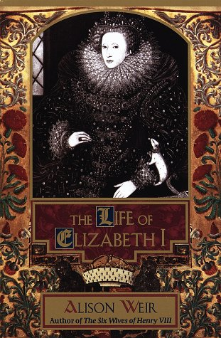 9780345405333: The Life of Elizabeth I