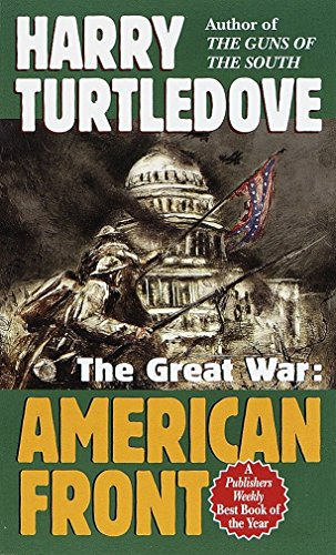 American Front (The Great War, Book 1): Harry Turtledove