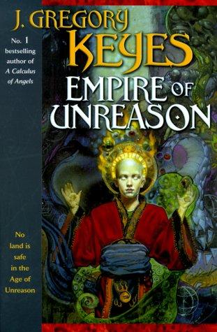 9780345406095: Empire of Unreason (The Age of Unreason, Book 3)