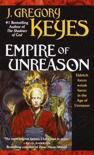 9780345406101: Empire of Unreason (The Age of Unreason, Book 3)
