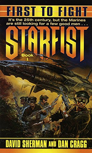 9780345406224: First to Fight (Starfist, Book 1)