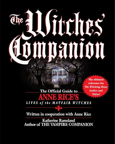 9780345406248: Witches' Companion: Official Guide to Anne Rice's