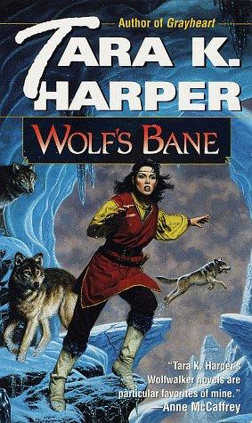 Wolf's Bane (Wolves Series) (9780345406347) by Harper, Tara K.