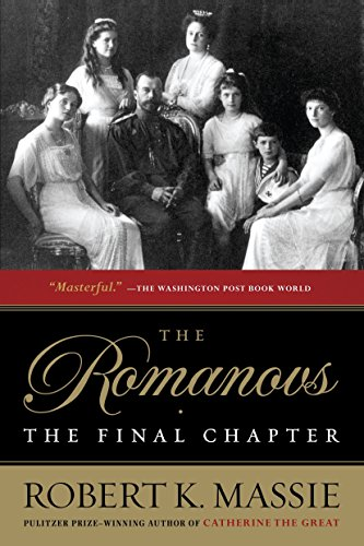 9780345406408: The Romanovs: the Final Chapter