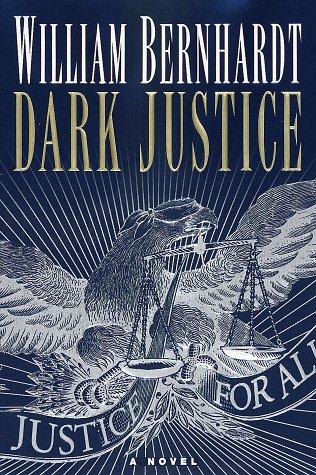 """Dark Justice """" Signed """": Bernhardt, William"""