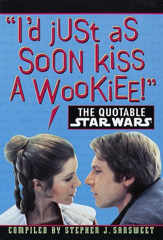 The Quotable Star Wars: