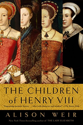 9780345407863: The Children of Henry VIII