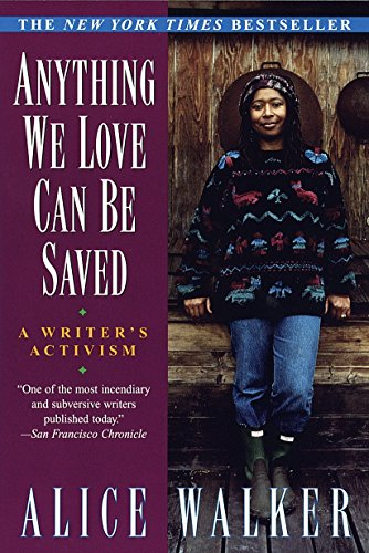 9780345407962: Anything We Love Can Be Saved: A Writer's Activism