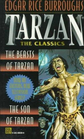 Tarzan: The Classics - The Beasts of: Edgar Rice Burroughs