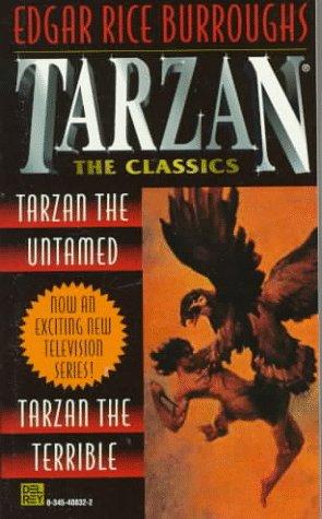 9780345408327: Tarzan 2-in-1 (Tarzan the Untamed & Tarzan the Terrible) (Tarzan the Classics)
