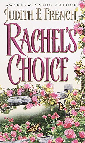 9780345408747: Rachel's Choice