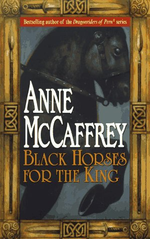 9780345408815: Black Horses for the King