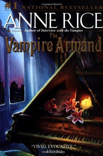 The Vampire Armand (The Vampire Chronicles)