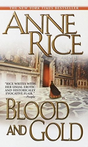 9780345409324: Blood and Gold (Vampire Chronicles)