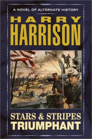 Stars & Stripes Triumphant (UNREAD) (SIGNED): Harrison, Harry