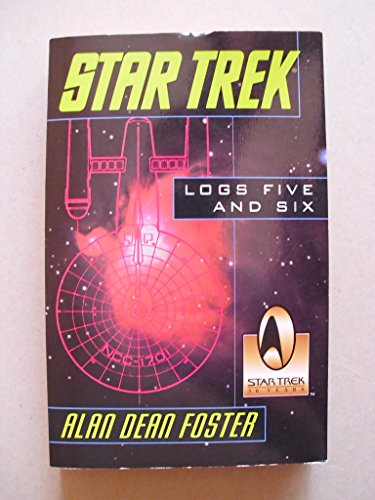 Star Trek: Logs Five and Six (9780345409416) by Foster, Alan Dean