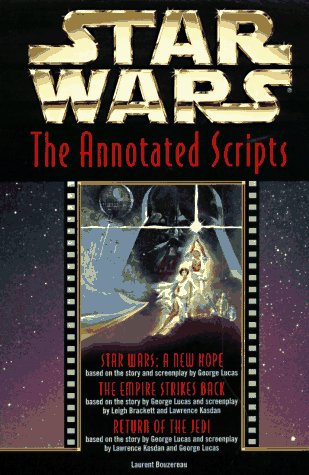 9780345409812: Star Wars: The Annotated Screenplays