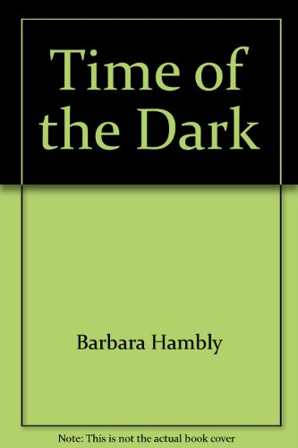 9780345409959: Time of the Dark