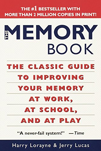 9780345410023: The Memory Book: The Classic Guide to Improving Your Memory at Work, at School, and at Play