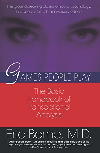 9780345410030: Games People Play: The Basic Handbook of Transactional Analysis.