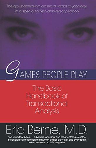 9780345410030: Games People Play: The Basic Handbook of Transactional Analysis.