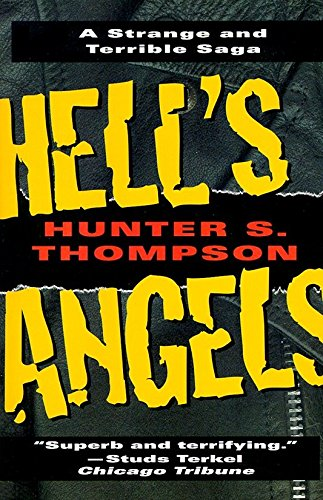 Hell's Angels: A Strange and Terrible Saga (9780345410085) by Thompson, Hunter S.