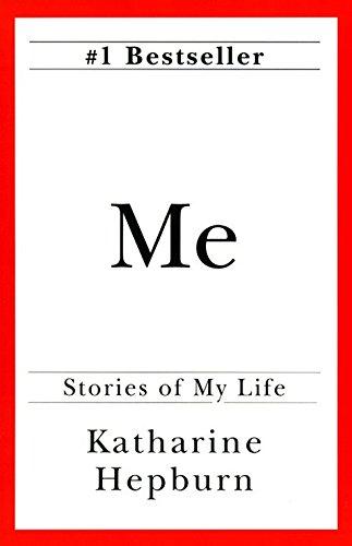 Me : Stories of My Life: Hepburn, Katharine