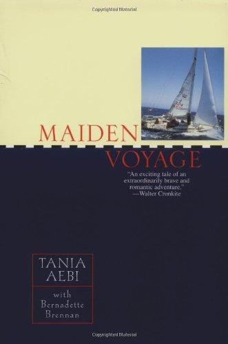 Maiden Voyage: Tania Aebi, Bernadette
