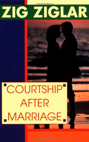 9780345410184: Courtship After Marriage