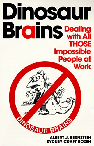 9780345410214: Dinosaur Brains: Dealing with All THOSE Impossible People at Work