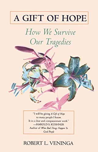9780345410368: A Gift of Hope: How We Survive Our Tragedies