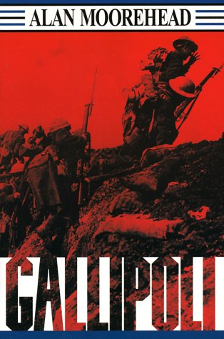 Gallipoli (0345410408) by Alan Moorehead