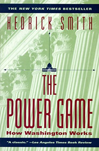 9780345410481: The Power Game: How Washington Works