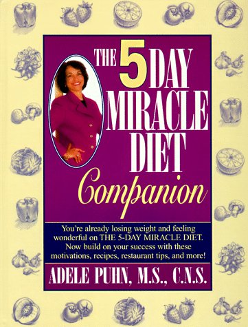 9780345410900: The 5-Day Miracle Diet Companion