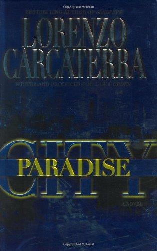PARADISE CITY (SIGNED): Carcaterra, Lorenzo