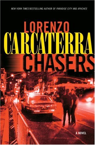 9780345410986: Chasers: A Novel
