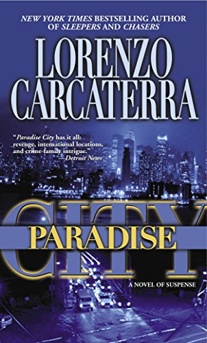 Paradise City: A Novel of Suspense: Carcaterra, Lorenzo