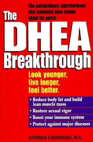 9780345411402: The Dhea Breakthrough