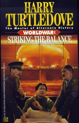 World War: Striking the Balance (0345412303) by [???]