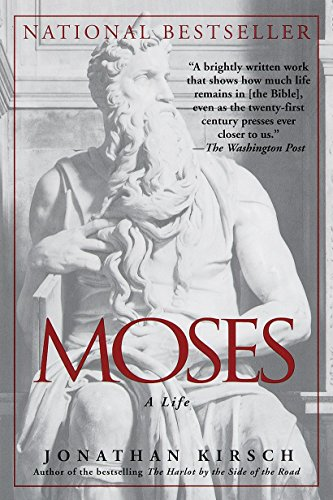 Moses: A Life (0345412702) by Jonathan Kirsch