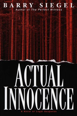 ACTUAL INNOCENCE (SIGNED): Siegel, Barry